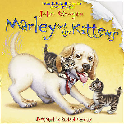 1 of 1 - USED (GD) Marley and the Kittens by John Grogan