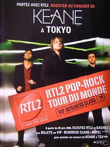 PUBLICITE-2006-RADIO-RTL-2-POP-ROCK-TOUR-DU-MONDE-KEANE-CONCERT-A-TOKYO