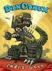 Dinotrux von Chris Gall (2015, Gebundene Ausgabe)