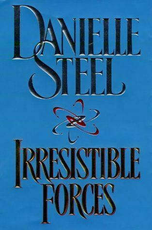 Steel, Danielle, Irresistible Forces, UsedVeryGood, Hardcover