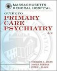 Massachusetts General Hospital Guide to Primary Care Psychiatry by Theodore Stern, John Herman, Peter Slavin (Paperback, 2003)