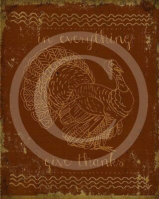 Primitive Give Thanks Turkey Pumpkin Berries Thanksgiving Laser Print 8x10