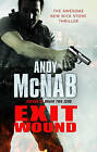Exit Wound: (Nick Stone Book 12) by Andy McNab (Paperback, 2009)