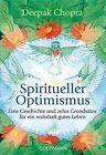 Chopra, D: Spiritueller Optimismus von Deepak Chopra (2013, Taschenbuch)