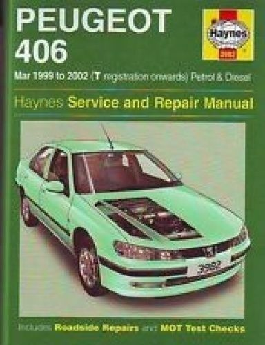 1 of 1 - Peugeot 406 Petrol and Diesel Service and Repair Manual: March 99-2002 by Peter