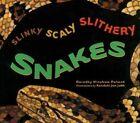 Slinky Scaly Slithery Snakes by Dorothy Hinshaw Patent (Paperback / softback, 2003)