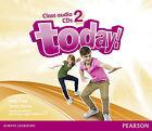 Today! 2 Class CD by Erika Stiles, Sandy Zervas (CD-Audio, 2014)