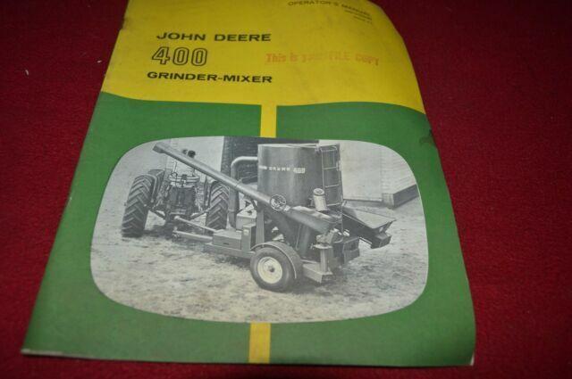 OPERATORS MANUAL FOR JOHN DEERE 400 GRINDER MIXER