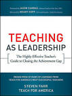 Teaching as Leadership: The Highly Effective Teacher's Guide to Closing the Achievement Gap by Steven Farr, Teach for America, Wendy Kopp (Paperback, 2010)