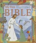 My First Illustrated Bible by Pascale Lafond 9781770938878 Board Book 2014