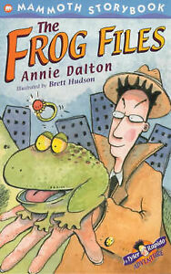 The-Frog-Files-Mammoth-Storybooks-Dalton-Annie-Very-Good-Book