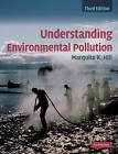 Understanding Environmental Pollution by Marquita K. Hill (Hardback, 2010)