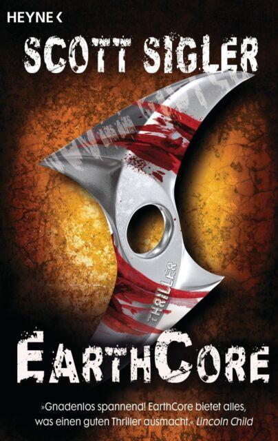 EARTHCORE Scott Sigler Buch Roman Thriller Taschenbuch TOP