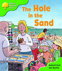 Oxford Reading Tree: Stage 2: First Phonics: the Hole in the Sand by Roderick Hunt (Paperback, 2003)