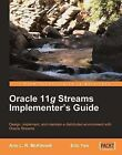 Oracle 11g Streams Implementer's Guide: Design, Implement, and Maintain a Distributed Environment with Oracle Streams by Eric Yen, Ann McKinnell (Paperback, 2010)