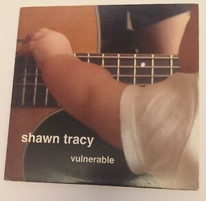 CD Music Shawn Tracy Vulnerable Lend Me Your Ear Promise Not to Waste Your Time - Godalming, Surrey, United Kingdom - CD Music Shawn Tracy Vulnerable Lend Me Your Ear Promise Not to Waste Your Time - Godalming, Surrey, United Kingdom