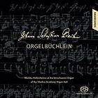 Johann Sebastian Bach: Orgelbchlein Super Audio Hybrid CD (CD, Aug-2011, Siba Records)