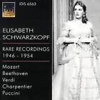 Elisabeth Schwarzkopf Rare Rcordings, 1946-1954 (CD, Mar-2009, Idis)