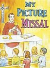 My Picture Missal by Reverend Lawrence G Lovasik 9780899422756