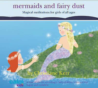 1 of 1 - CHRISTIANE KERR MERMAIDS AND FAIRY DUST (Calm Kids) (Audio CD), Ex con