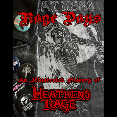 Vornehm Heathen's Rage - Rage Days Book (new*lim.500 Copies*us Metal History Book)