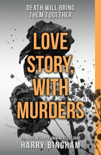 1 of 1 - Love Story, With Murders: Fiona Griffiths Crime Thriller Serie ,.9781409137238