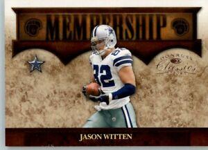 2008 Classics Membership sn: 0074/1000 #M-8 Jason Witten -  Cowboys