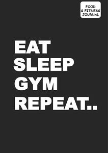 Food-and-fitness-tracker-diary-Diet-Journal-grey-cover-eat-sleep-gym-repeat-x-1