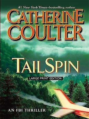FBI Thriller: TailSpin No. 12 by Catherine Coulter (2009, Hardback)