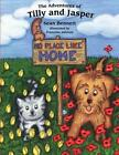Tilly and Jasper: No Place Like Home by Sean Bennett (Paperback, 2014)