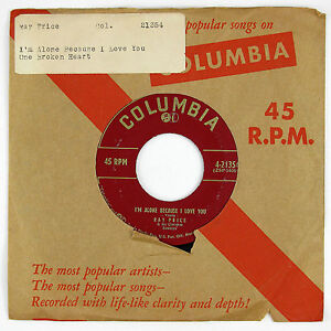 RAY-PRICE-I-039-m-Alone-Because-I-Love-You-One-Broken-Heart-7IN-1954-COUNTRY-NM