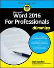 Word 2016 for Professionals For Dummies by Dan Gookin (Paperback, 2016)