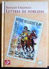François Craenhals - Lettres de noblesse - Album Timbres CBBD - 2003