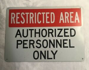 Vtg-Industrial-Metal-Sign-10-034-x-7-034-RESTRICTED-AREA-AUTHORIZED-PERSONNEL-ONLY