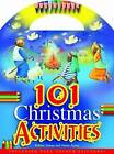 101 Christmas Activities by Bethan James (Paperback, 2013)