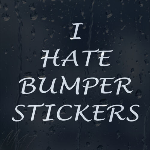 Funny I Hate Bumper Stickers Car Decal Vinyl Sticker For Window Panel
