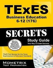 TExES Business Education 6-12 (176) Secrets Study Guide : TExES Test Review...