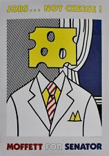 "Roy Lichtenstein - Offset Litho Poster ""Jobs Not Cheese"" Rare Hand-signed Copy"