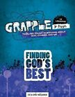 Finding God's Best: Tackling Tough Questions about God, Others, and Me by Group Publishing (Paperback / softback, 2011)