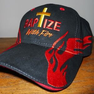 Baptize With Fire cap