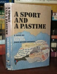 Salter, James A SPORT AND A PASTIME 1st Edition 1st Printing