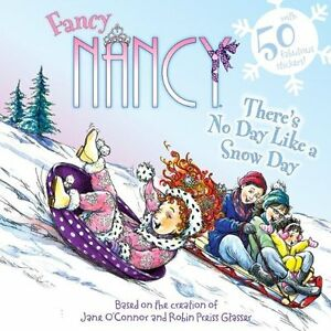 Fancy-Nancy-Theres-No-Day-Like-a-Snow-Day-by-Jane-OConnor