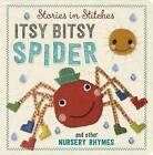 Incy Wincy Spider and Other Nursery Rhymes by Make Believe Ideas (Board book, 2016)