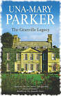 The Granville Legacy by Una-Mary Parker (Paperback, 2007)