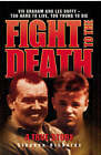 Fight to the Death: Viv Graham and Lee Duffy - Too Hard to Live, Too Young to Die by Stephen Richards (Paperback, 2007)