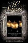 A Word in Due Season by Joyce Marie Dixon (Paperback / softback, 2010)