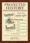 Projected History by Phillip W Stewart (Paperback / softback, 2008)