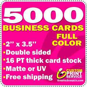 5000 Custom Business Cards 16 PT Full Color Double Sided