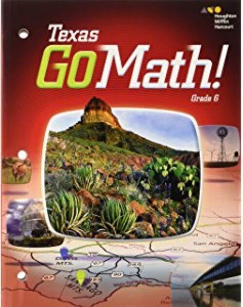 Go Math Texas Grade 6 Teacher Edition 6th Ebay