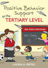 Positive Behavior Support at the Tertiary Level: Red Zone Strategies by Laura A. Riffel (Paperback, 2011)